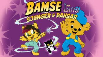 Bamse och Lova Sjunger & Dansar
