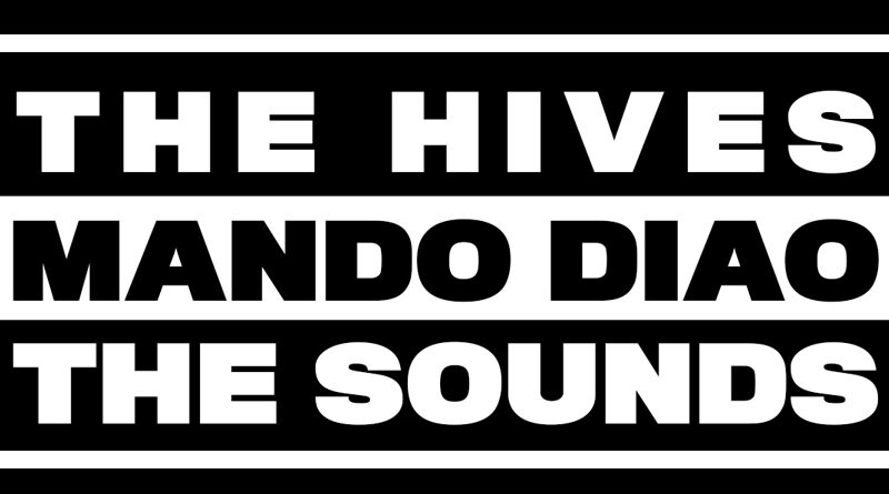 The Sounds – The Hives – Mando Diao