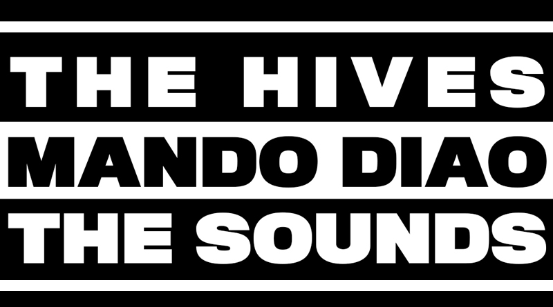 The Sounds - The Hives - Mando Diao